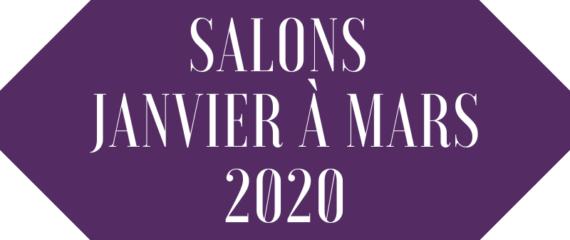 Les salons prévus pour janvier à mars 2020